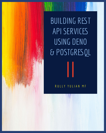 Deno rest api services postgresql